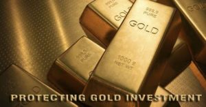 Protecting Your Gold Investment