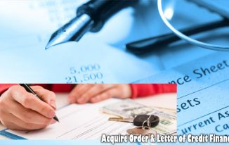 Acquire Order & Letter of Credit Financing
